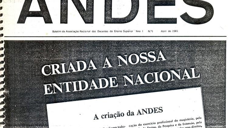 Criação do ANDES em 1981.